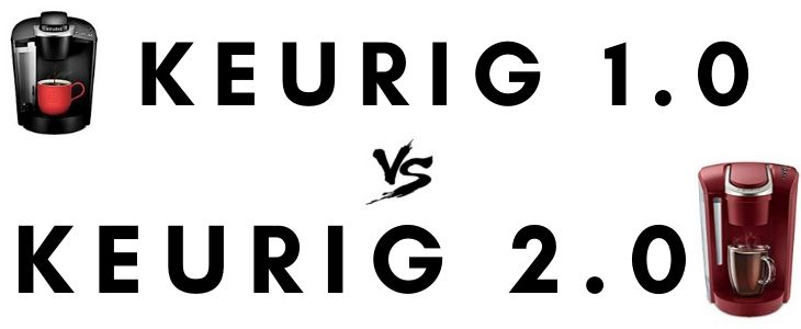 Keurig 1.0 vs 2.0 written with coffee machines either side